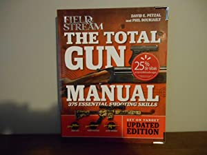 Total Gun Manual: Updated and Expanded! 368 Essential Shooting Skills
