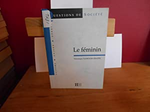 Le feminin: Nahoum-Grappe, Veronique