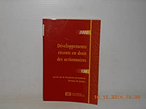 Developpement recents en droit des actionnaires Service de la formation permanente Barreau du Que...