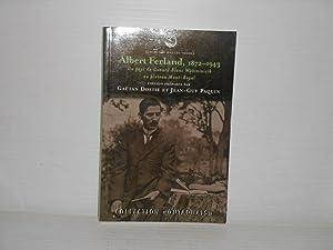 Albert Ferland 1872-1943 Du pays de Canard: Dostie, Gaetan; Paquin,
