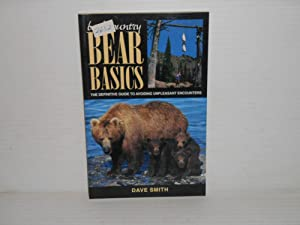 Backcountry Bear Basics : The Definitive Guide to Avoiding Unpleasant Encounters