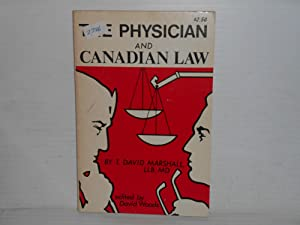 The Physician and Canadian Law
