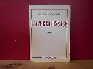 L'apprentissage: Gilbert Choquette