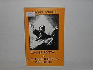Casier Postal à Notre Cher Papa Des Cieux: Bonheur, Roger
