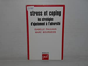 STRESS ET COPING ; LES STRATEGIES D'AJUSTEMENT A L'ADVERSITE