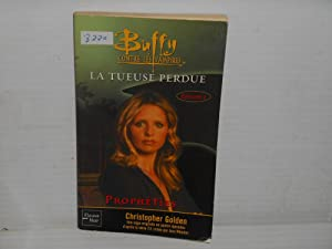 BUFFY CONTRE LES VAMPIRES T.25 ; LA TUEUSE PERDUE T.1 ; PROPHETIES