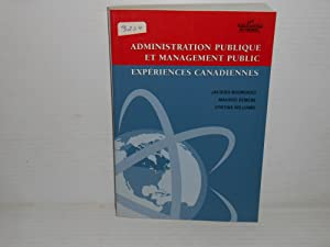 Administration Publique et Management Public: Experiences Canadiennes
