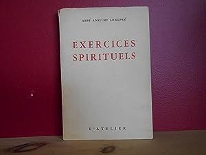 Exercices spirituels: Abbé Anselme Longpré