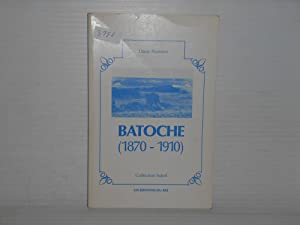 Batoche (1870-1910) (Collection Soleil)