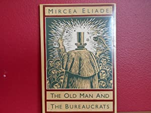 THE OLD MAN AND THE BUREAUCRATS