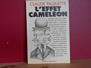 L'effet caméléon: à la recherche d'une cohérence: Paquette, Claude