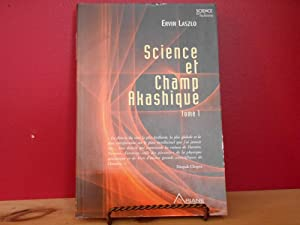 Science et champ akashique tome 1