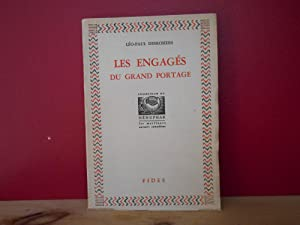 Les engages du grand portage: Leo-Paul Desrosiers