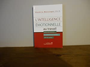 L'INTELLIGENCE EMOTIONNELLE AU TRAVAIL