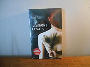 Illusions fatales