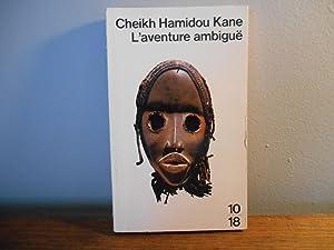 L'aventure Ambigue: Cheikh Hamidou Kane
