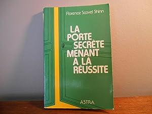 LA PORTE SECRETE MENANT A LA REUSSITE: SHINN, SCHOVEL