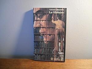 Le Libraire: Gerard Bessette