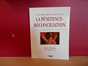 LA PENITENCE RECONCILIATION: MARIE THERESE NADEAU