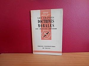 LES GRANDES DOCTRINES MORALES QUE SAIS-JE? NO: FRANCOIS GREGOIRE