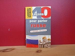 40 leçons pour parler russe: Chicouène, Michel