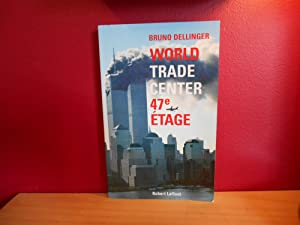 WORLD TRADE CENTER 47 E ETAGE