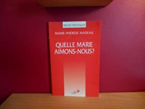QUELLE MARIE AIMONS-NOUS: MARIE THERESE NADEAU
