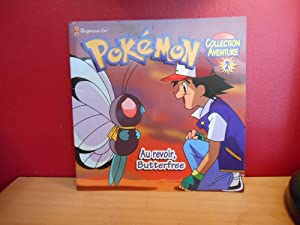 Au Revoir, Butterfree (Pokemon Collection Aventure, #1