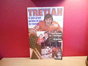 TRETIAK, LE PLUS GRAND GARDIEN DE BUT SE RACONTE, 45 PHOTOS