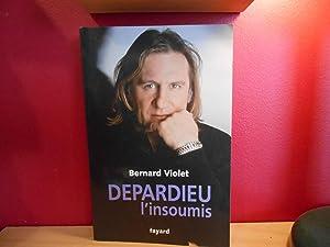 DEPARDIEU L'INSOUMIS , GERARD DEPARDIEU: BERNARD VIOLET; GERARD