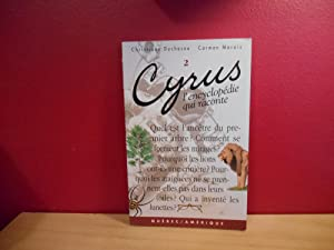 CYRUS T 02 L ENCYCLOPEDIE QUI RACONTE