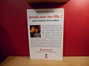 JAMAIS SANS MA FILLE T.2 , BETTY MAHMOODY