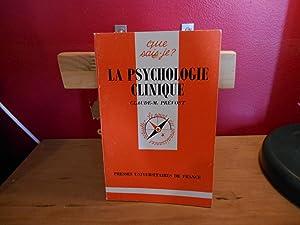 LA PSYCHOLOGIE CLINIQUE: PREVOST C.M.