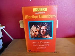 XAVIERA RENCONTRE MARILYN CHAMBERS: XAVIERA HOLLANDER ET
