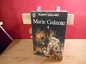 MARIE GALANTE TOME 4