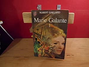MARIE GALANTE TOME 1