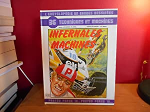 L'ENCYCLOPEDIE EN BANDES DESSINEEES 36 TECHNIQUES ET MACHINES INFERNALES MACHINES