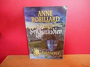 LES HERITIERS ENKIDIEV Renaissance T.01: Anne Robillard