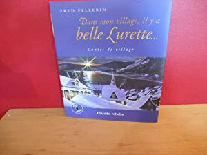 DANS MON VILLAGE IL Y A BELLE LURETTE (CD inclus)