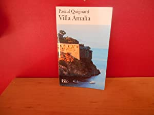 Villa Amalia: Quignard, Pascal