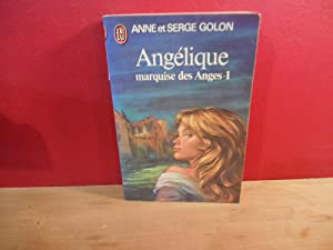 ANGELIQUE MARQUISE DES ANGES TOME 1