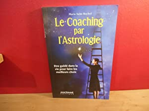 LE COACHING PAR L'ASTROLOGIE