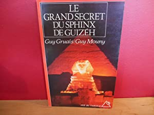 LE GRAND SECRET DU SPHINX DE GUIZEH