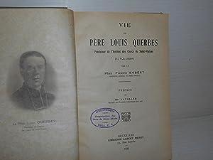 Vie du Pere Louis Querbes: Robert, Pierre