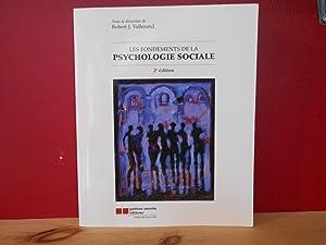 Les fondements de la psychologie sociale 2e: Vallerand, Robert-J; Collectif