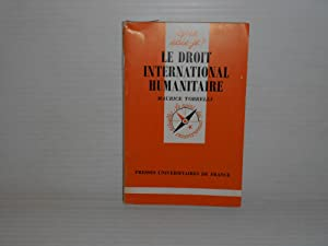 LE DROIT INTERNATIONAL HUMANITAIRE