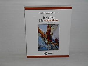 Initiation a la Traductique: L'Homme, Marie-Claude