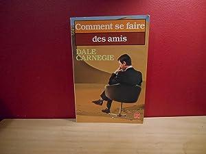 COMMENT SE FAIRE DES AMIS: CARNEGIE, DALE