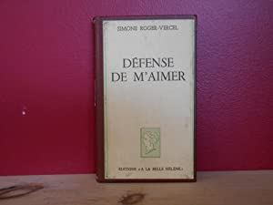 Defense De M'aimer