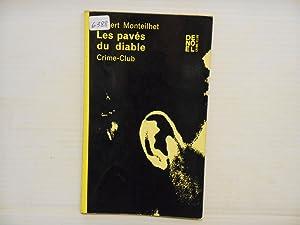 Les Paves Du Diable: Monteilhet, Hubert